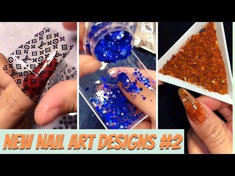 New Nail Art Designs Compilation # 2   New Nail Art 2021  The Best Nail Art Designs Compilation