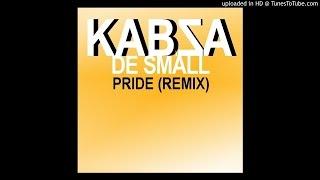 Kabza De Small - Pride (Remix)