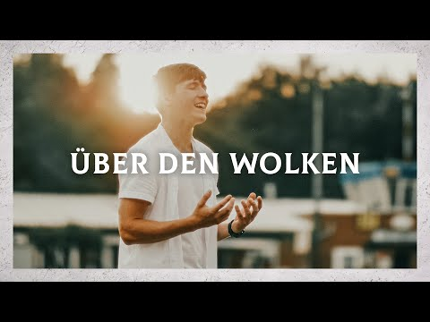 """Videoclip LIED 1 """"Über den Wolken"""""""