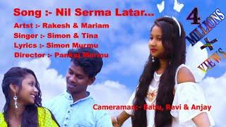 Nil Serma latar... //Rakesh & mariam // New santhali video 2019//