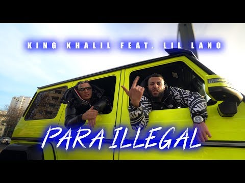 King Khalil Feat Lil Lano Para Illegal Prodby Trooh Hippi