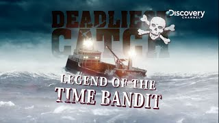 Deadliest Catch: Legend Of The Time Bandit