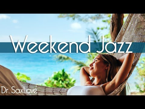 Weekend Jazz • 1 Hour Smooth Jazz Saxophone Instrumental Music for Relaxing and Study