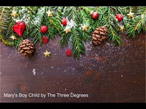 Christmas songs- Mary's Boy Child- The 3 Degrees Version