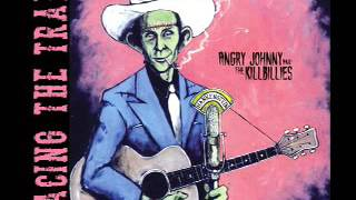 Angry Johnny And The Killbillies-Racing The Train