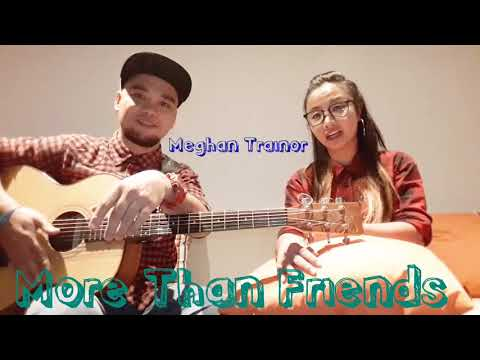 Jason Mraz - More Than Friends  ft. Meghan Trainor  By: Rophel &. Milleth (Cover)