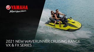 Yamaha Marine: 2021 WaveRunner: VX & FX Series Advert