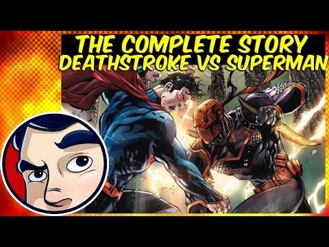 """Deathstroke VS Superman """"Godkiller"""" – Complete Story"""