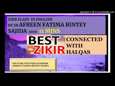 ZIKR ELAHI IN ENGLISH BY SR AFREEN FATIMA BINTEY SAJIDA 11 MINS