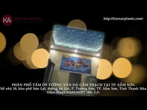 Nhà phân phối tấm ốp tường vân đá cẩm thạch Kiên An tại TP. Sầm Sơn - Thanh Hóa