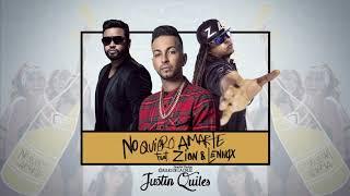 No Quiero Amarte - Justin Quiles Feat. Zion & Lennox  Extended