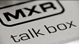 MXR M222 Talk Box Video