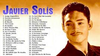 Javier Solis Puras Romanticas Viejitas Éxitos Mix - Javier Solis 30 Grandes Canciones Del Recuerdo