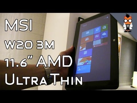 MSI W20 3M 11.6 inch AMD Windows 8 Tablet Hands On