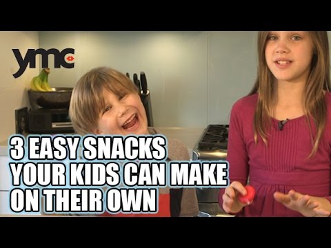 Video 3 Easy Snacks Your Kids Can Make On Their Own
