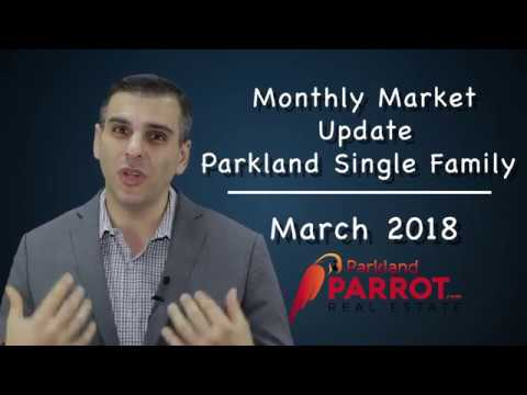 Parkland Real Estate Home Update | March 2018 | By Realtor Michael Citron