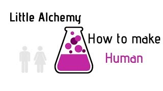 Little Alchemy-How To Make Human Cheats & Hints