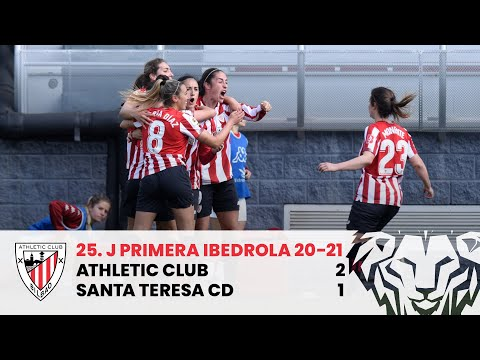 ⚽ HIGHLIGHTS I Athletic Club 2-1 Santa Teresa CD I MD25 Primera Iberdrola 2020-21