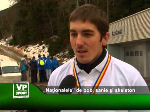 """""""Naţionalele"""" de bob, sanie şi skeleton"""