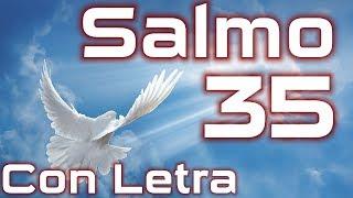 Salmo 35 - Plegaria Pidiendo Ser Librado De Los Enemigos (Con Letra) HD.