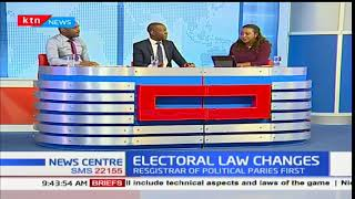 Electoral law changes: Assessment of whats happening in the country Part 1