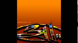 311 - You Wouldn't Believe