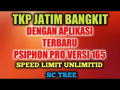 TKP JATIM BANGKIT DENGAN APLIKASI TERBARU PSIPHON PRO VERSI 165
