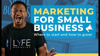 Marketing for Small Business: Effective Marketing Strategies for 2020