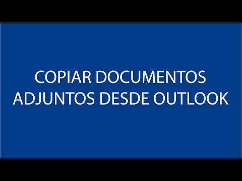 Copiar documentos adjuntos desde Outlook