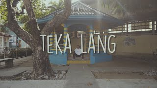 EMMAN - Teka Lang (Official Lyric Video)