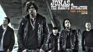 Jonas & the Massive Attraction - The Anchor