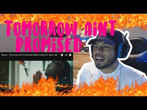 Mozzy - Tomorrow Ain't Promised (Official Video) ft. Rexx Life Raj, Boosie Badazz, E Mozzy REACTION!