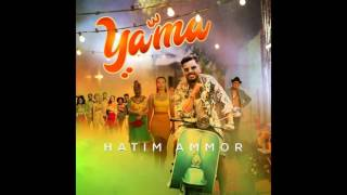 hatim ammor mp3 yama