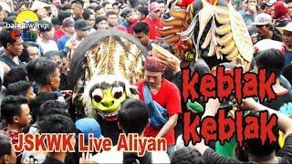 KEBLAK KEBLAK Jaranan Sarif Kembang Wongso Kenongo ( JSKWK ) Live Aliyan 20 Januari 2018