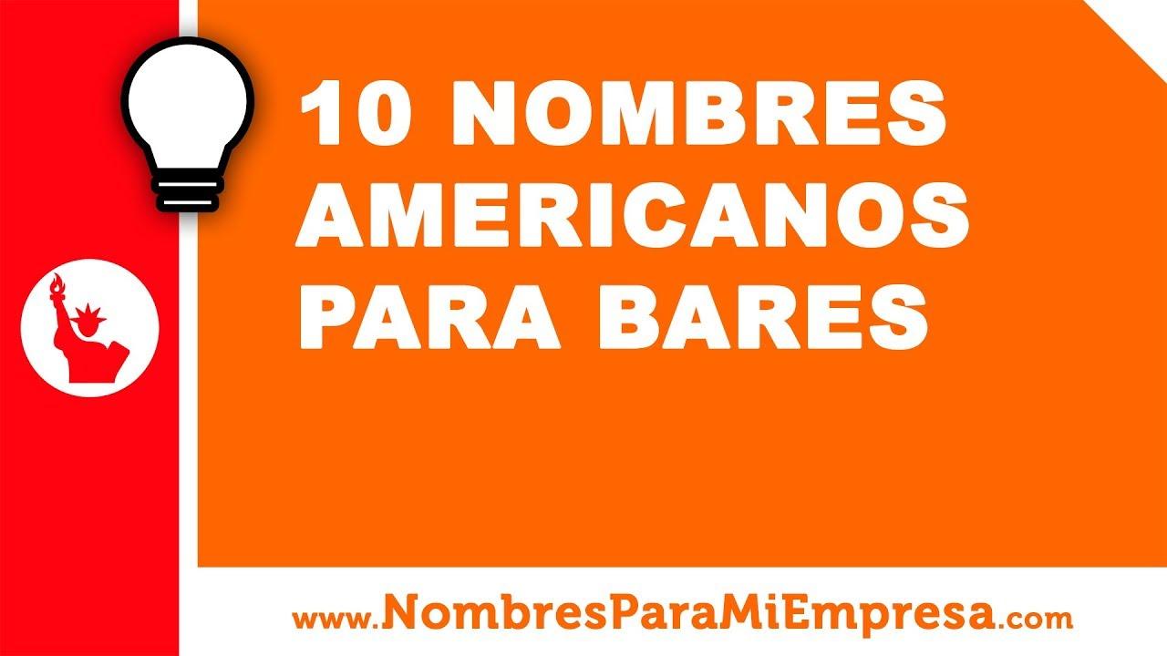 10 nombres americanos para bares - nombres para empresas - www.nombresparamiempresa.com