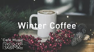 Winter Coffee Jazz Music - Relaxing Bossa Nova Music - Chill Out Cafe Music