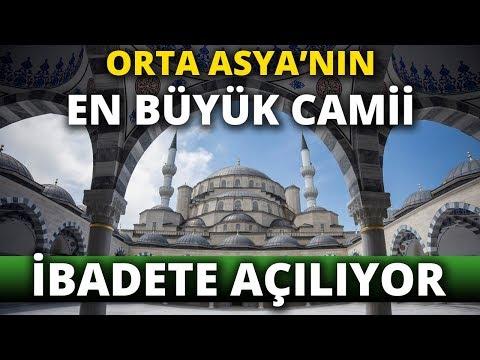 Orta Asya'nın En Büyük Camisini Cumhurbaşkanı Erdoğan İbadete Açacak