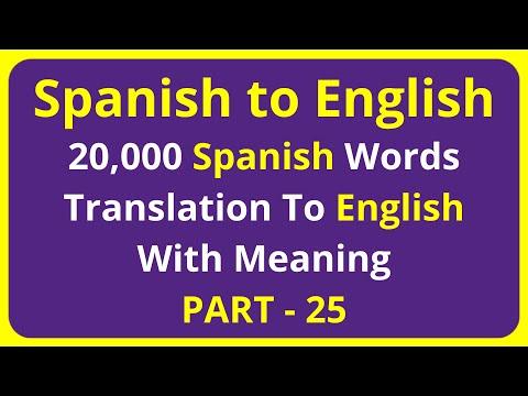 Translation of 20,000 Spanish Words To English Meaning - PART 25 | spanish to english translation
