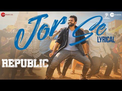 Jor Se song by Republic telugu movie