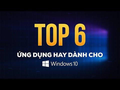 TOP 6 ứng dụng hay dành cho Windows 10   GEARVN