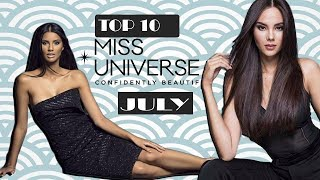 Top 10 Strongest Contestants Miss Universe 2018 Will Rock The Stage (July)