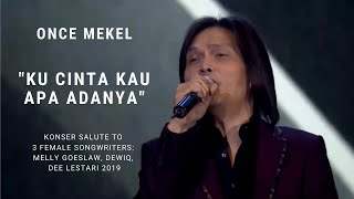 Once Mekel - Ku Cinta Kau Apa Adanya (Konser Salute Erwin Gutawa To 3 Female Songwriters)