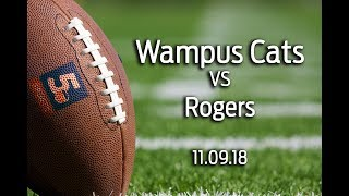 Wampus Cats vs Rogers- 7A playoffs Round 1
