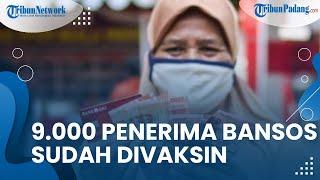 9.000 Penerima Bansos di Kota Padang Belum Tervaksin, Kadinsos: Akan Divaksin Pekan Ini