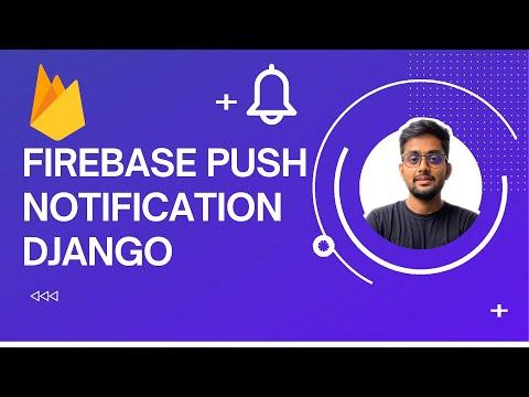 Firebase Push notification Django | Push notification Django | Learn how to send push notification thumbnail