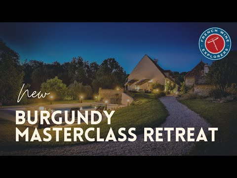 #Burgundywine #winetours New Burgundy Masterclass Retreat Helping Wine Lovers Become Connoisseurs