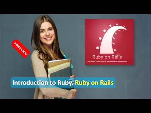 Introduction to Ruby, Ruby on Rails and its programming basics IN HINDI