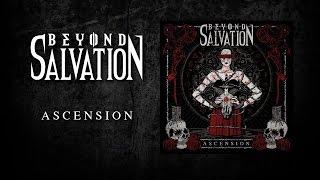 BEYOND SALVATION - Ascension