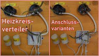 Thermostate mit Stellantrieben im Heizkreisverteiler verdrahten