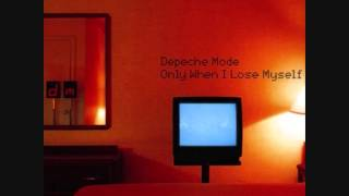 "Depeche Mode - ""Only When i lose myself"""